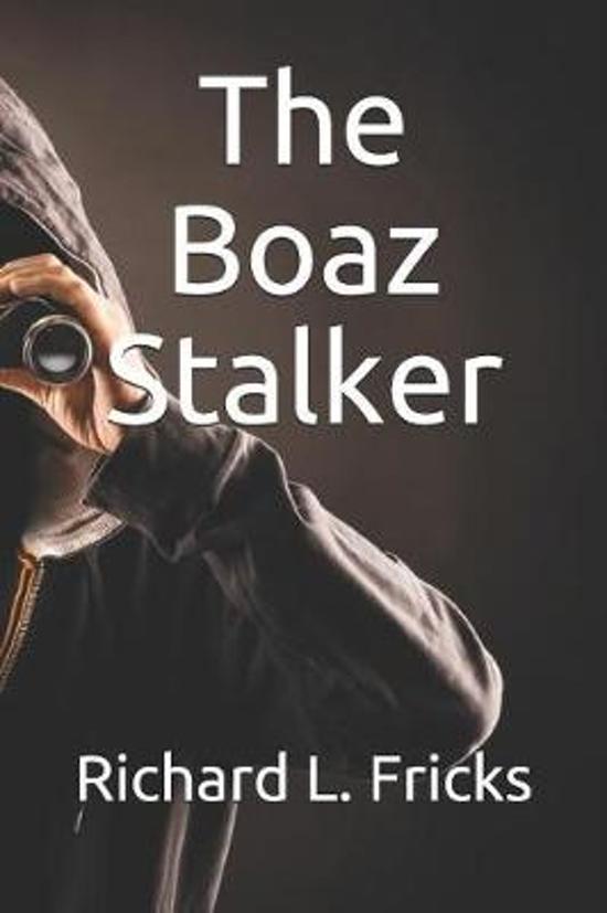 The Boaz Stalker