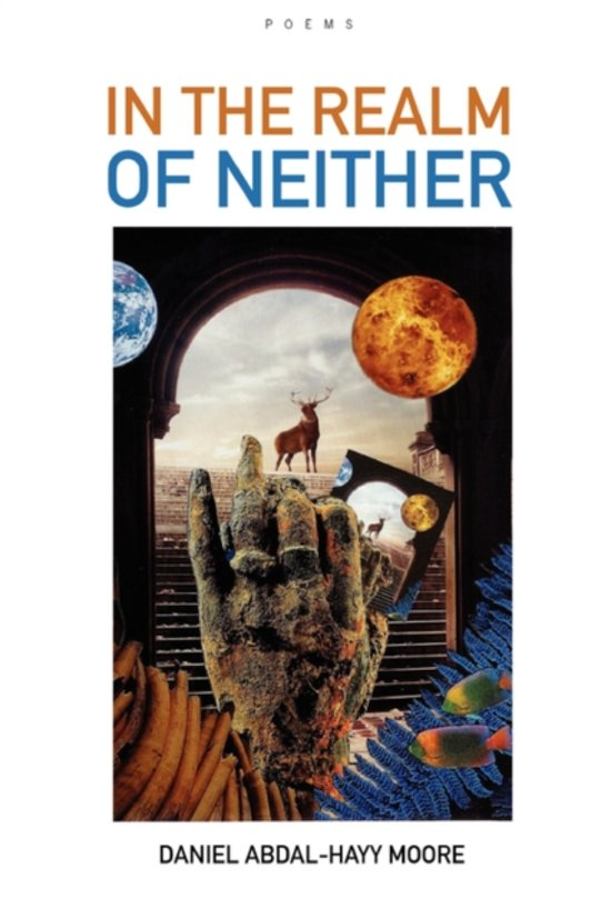 In the Realm of Neither / Poems