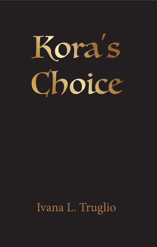 Kora's Choice