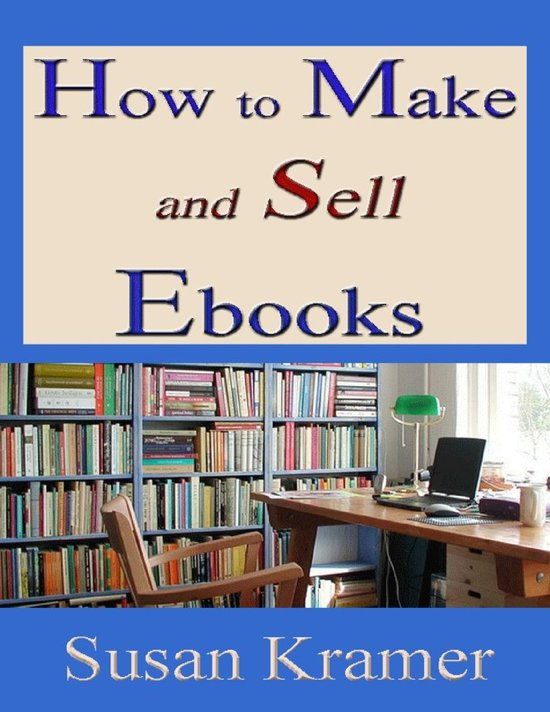 How to Make and Sell Ebooks