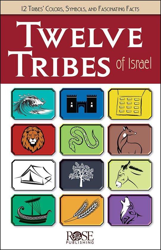 Bol The Twelve Tribes Of Israel Ebook Rose Publishing