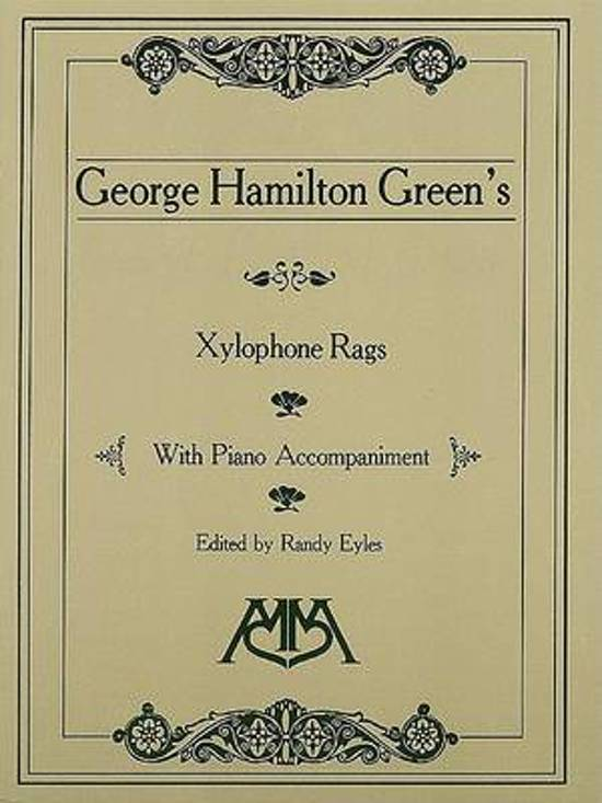 Xylophone Rags of George Hamilton Green