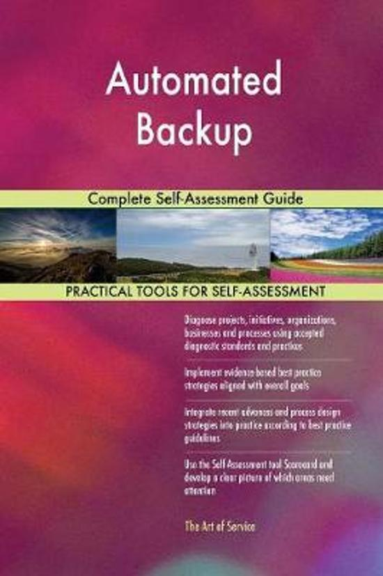 Automated Backup Complete Self-Assessment Guide