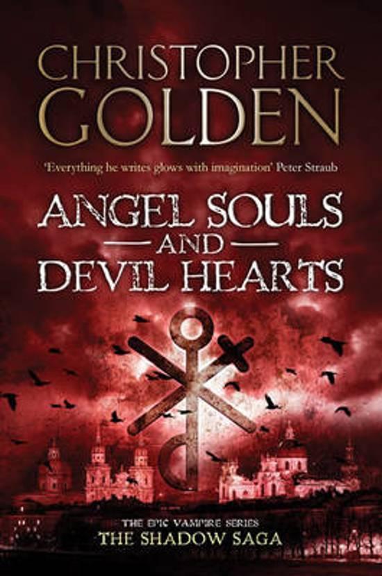 Shadow Saga (2): Angel Souls And Devil Hearts