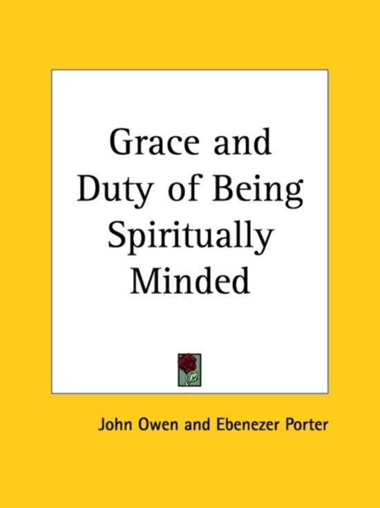 Grace and Duty of Being Spiritually Minded (1833)