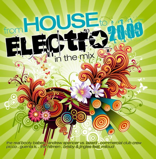 From House To Electro  2009 - In The Mix -2cd-