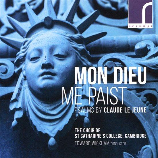 Mon Dieu Me Paist - Psalms By Claude Le Jeune