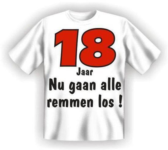 18 jaar en nu bol.| Benza T Shirt   18 jaar Nu gaan alle remmen los!   (Leuk  18 jaar en nu