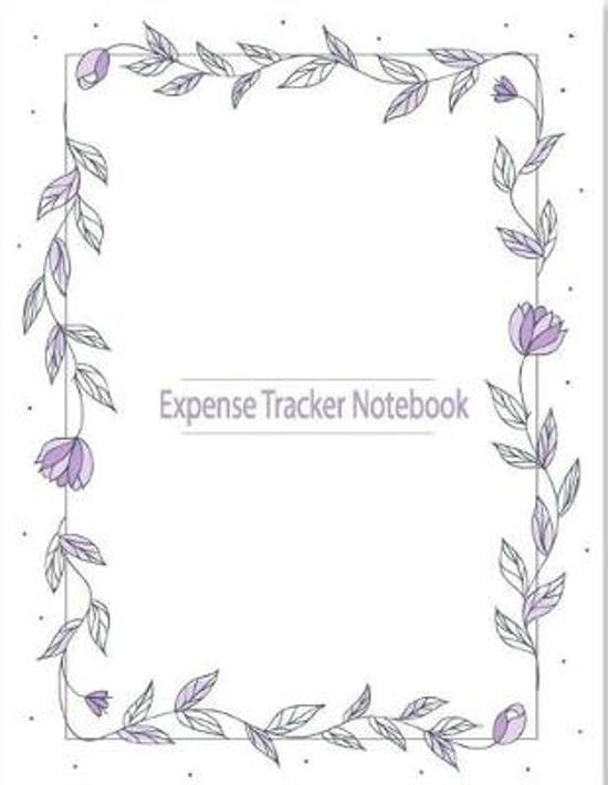 Expense Tracker Organizer: Keep Track or Daily Record about Personal or Business Cost, Spending, Expenses. Ideal for Travel Cost, Family Trip, Fi