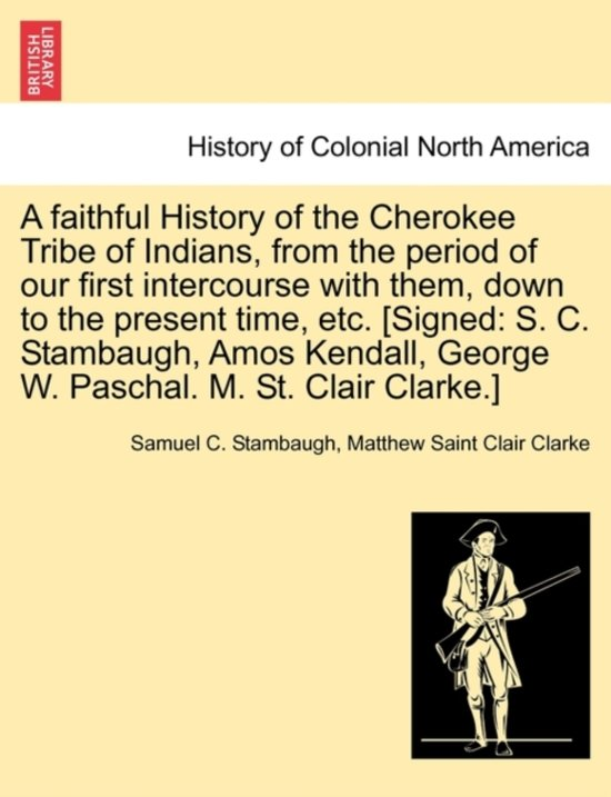 a history of the cherokee people in colonial times Department of history (customs of the american indians compared with the customs of primitive times the contest of cultures in colonial north america.