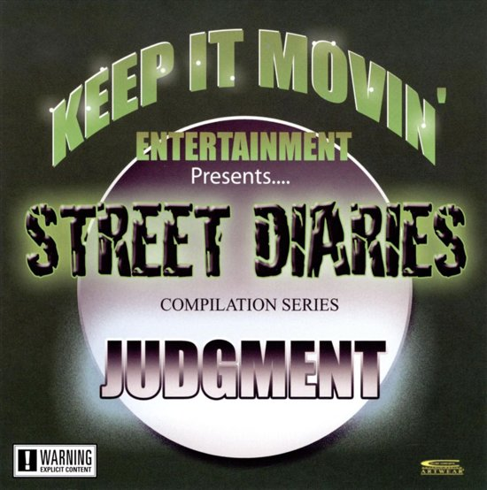 Street Diaries Compilation Series: Judgement