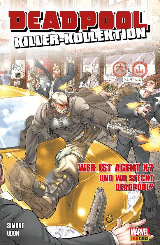 Deadpool Killer-Kollektion 15 - Wer ist Agent X? Und wo steckt Deadpool?