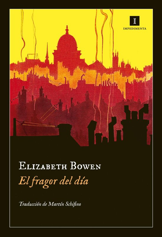 Bolcom El Fragor Del Día Ebook Elizabeth Bowen 9788415979401