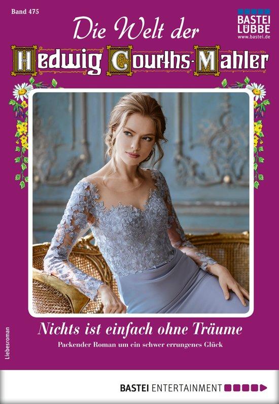 Die Welt der Hedwig Courths-Mahler 475 - Liebesroman