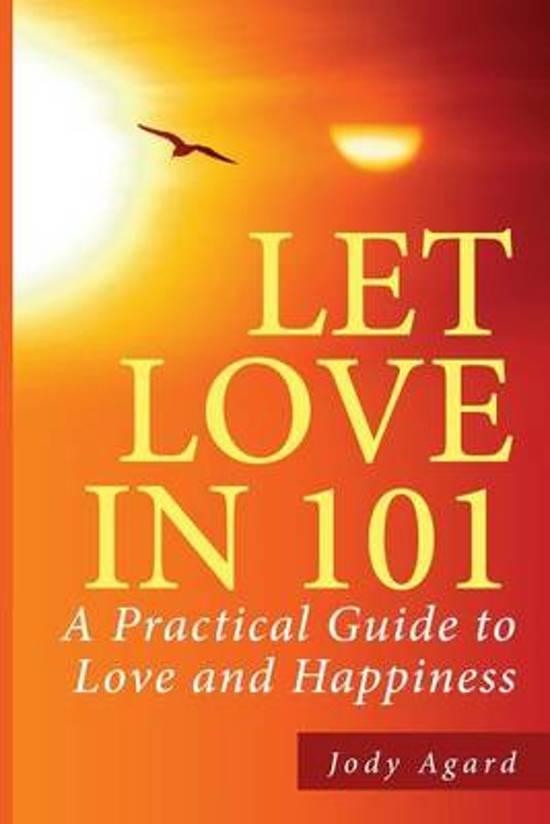 Let Love in 101