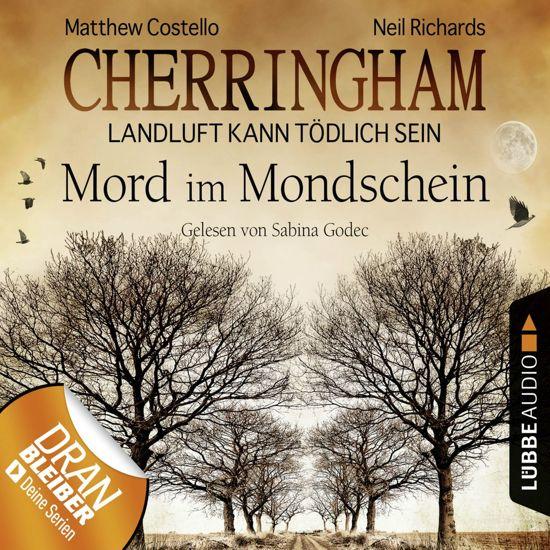 Cherringham - Landluft kann tödlich sein, Folge 3: Mord im Mondschein (DEU) (gekürzt)