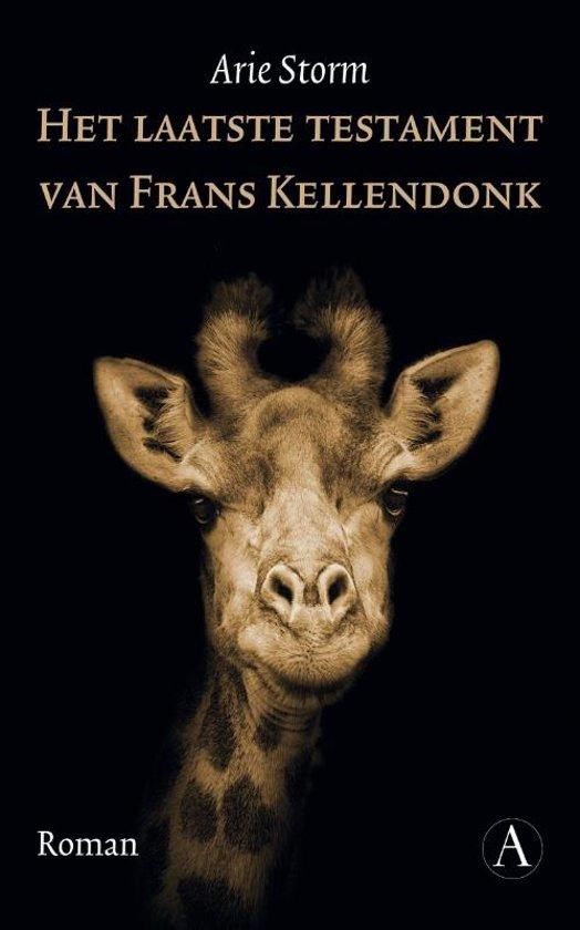 Boek Het Laatste Testament Van Frans Kellendonk Arie Storm