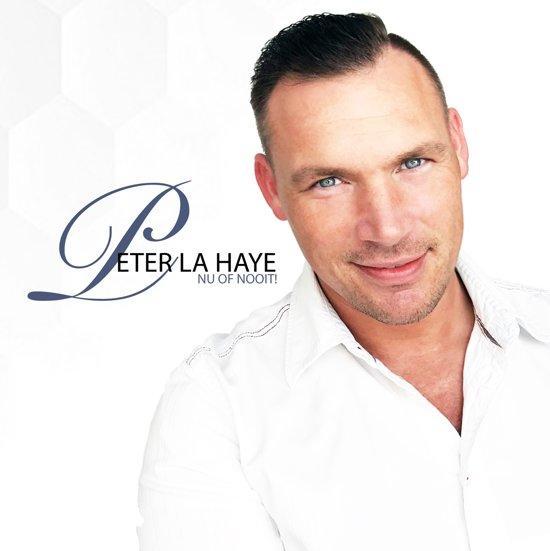 Peter la Haye - Nu of nooit