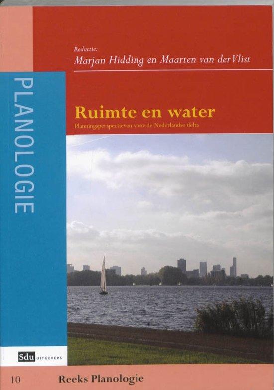 Samenvattingen boek planologie 10 ruimte en water m hidding m van der vlist isbn - Ruimte van water kleine ruimte ...