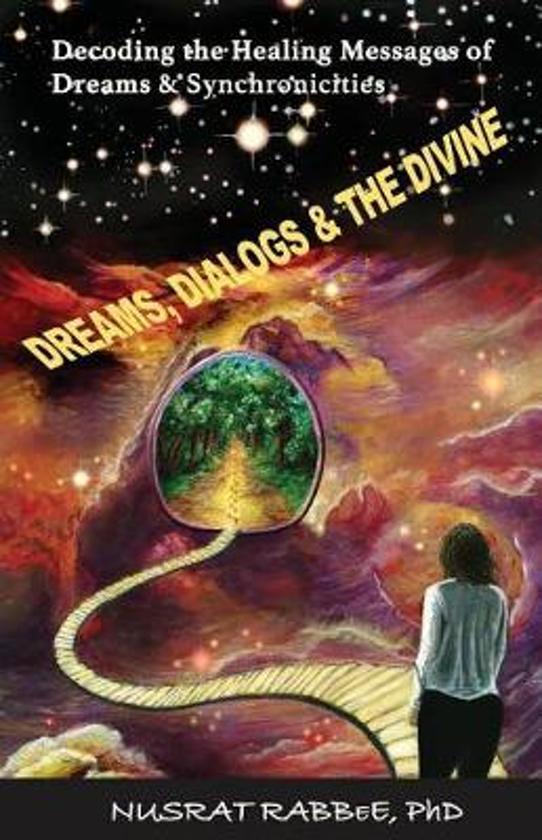 Dreams, Dialogs & the Divine