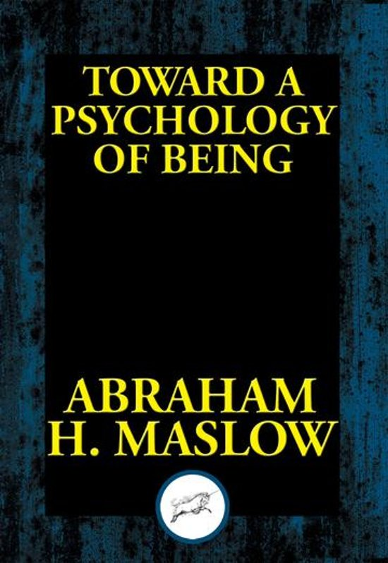 Maslow toward a psych of being essay