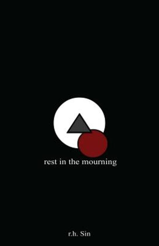 Boek cover Rest in the Mourning van R. H. Sin (Hardcover)