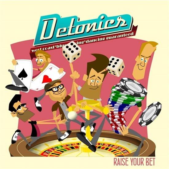 Detonics - Raise Your Bet