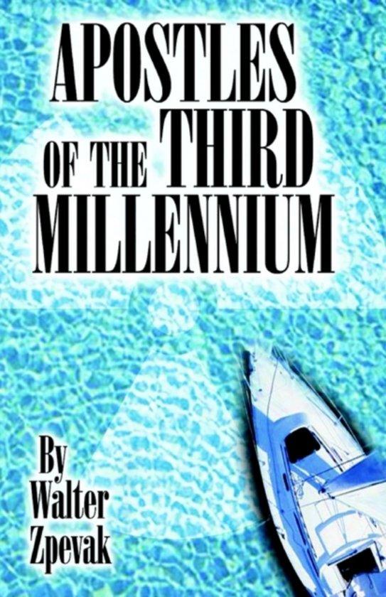 Apostles Of The Third Millennium