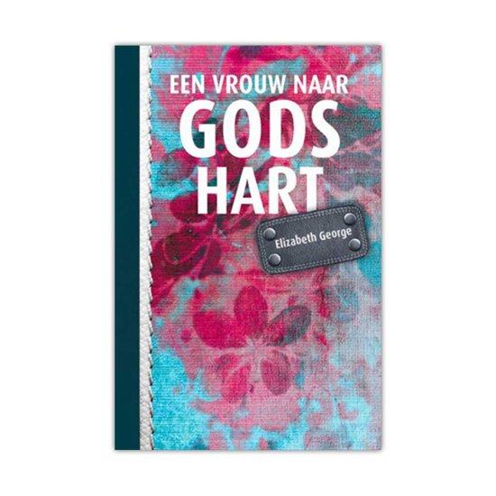 Een Vrouw naar Gods Hart