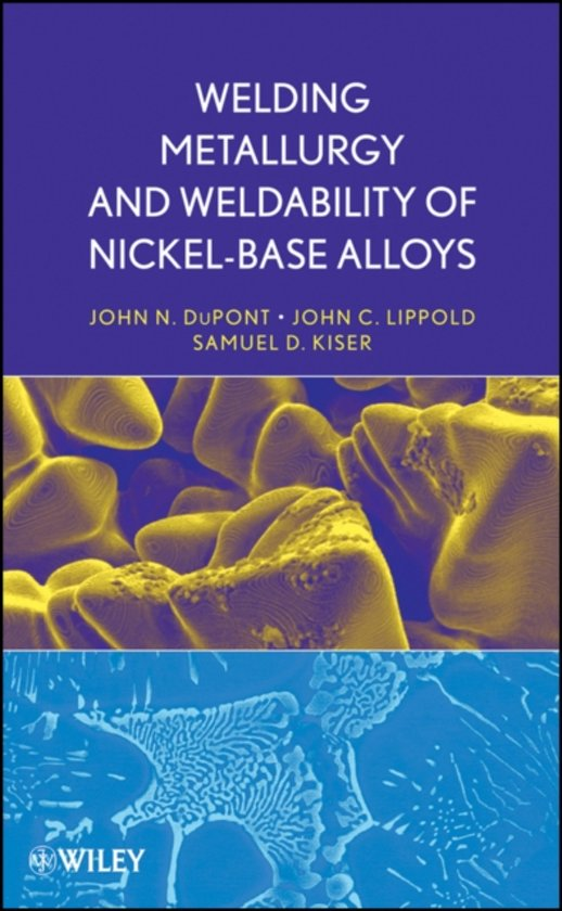 Afbeelding van Welding Metallurgy and Weldability of Nickel-Base Alloys