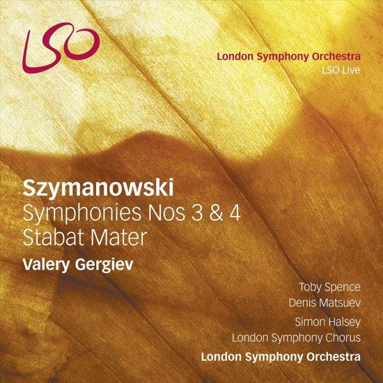 Szymanowski Symphonies Nos 3 & 4, Stabat Mater