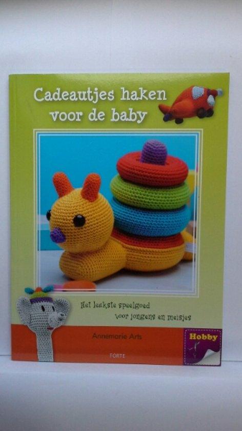 Bolcom Cadeautjes Haken Voor De Baby Annemarie Arts