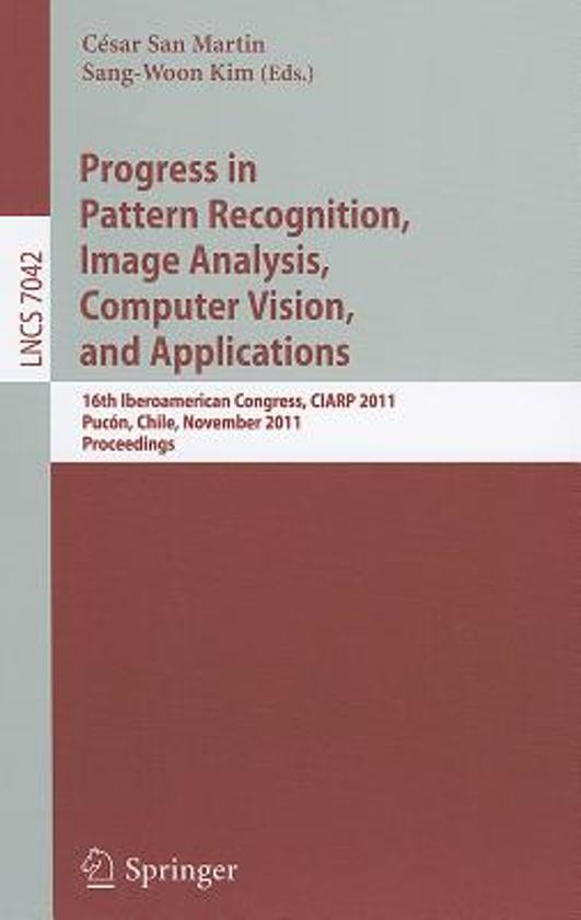 Progress in Pattern Recognition, Image Analysis, Computer Vision, and Applications