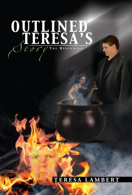 Outlined Teresa's Story