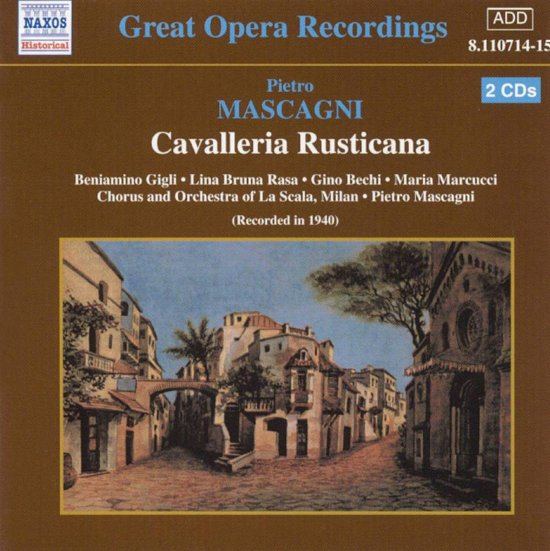 Great Opera Recordings - Mascagni: Cavalleria Rusticana