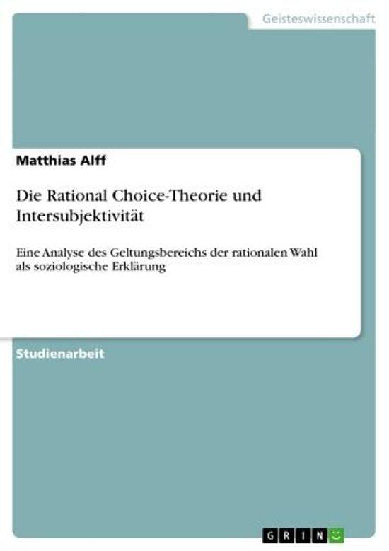 Die Rational Choice-Theorie und Intersubjektivität