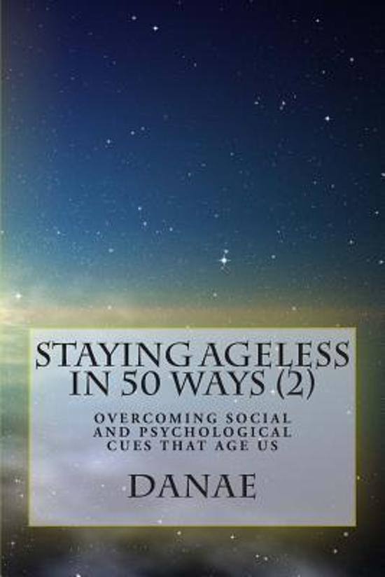 Staying Ageless in 50 Ways (2)