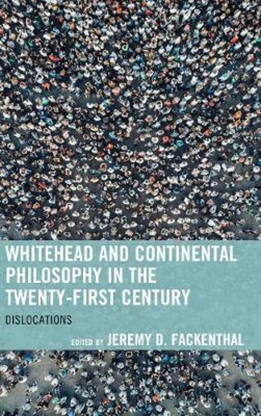 Whitehead and Continental Philosophy in the Twenty-First Century