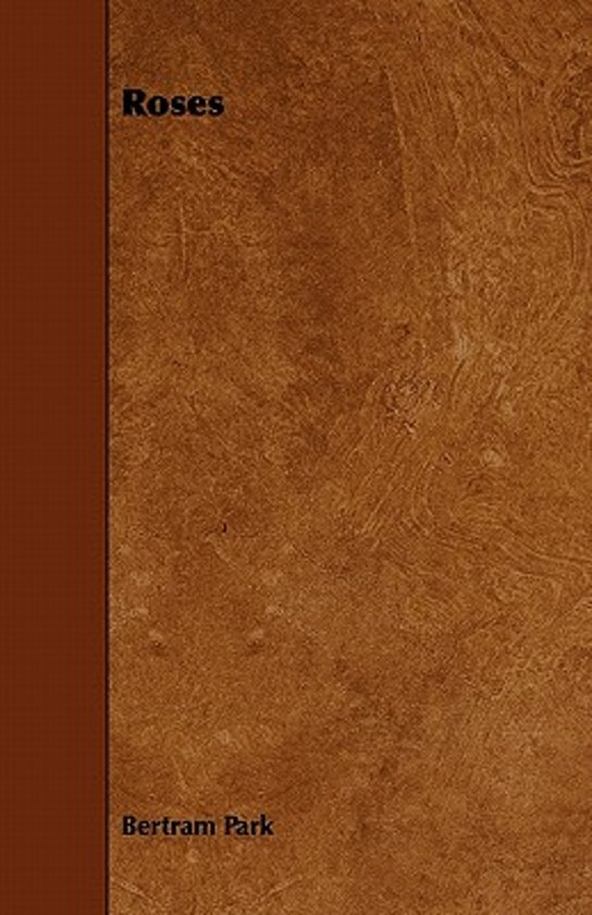 Boek cover Roses van Bertram Park (Paperback)