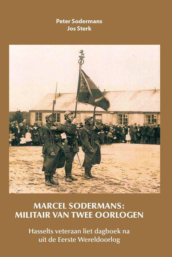Marcel Sodermans: militair van twee wereldoorlogen