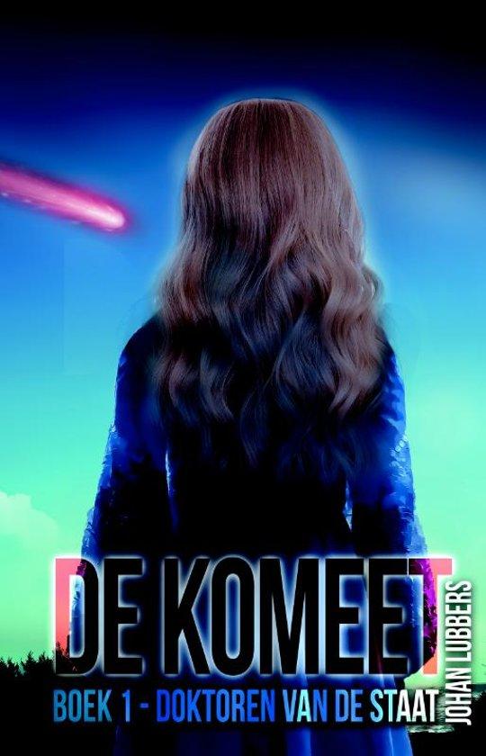 De komeet 1 - Doktoren van de Staat