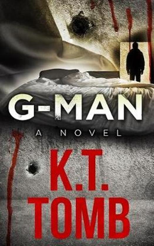 G-Man: A Thriller