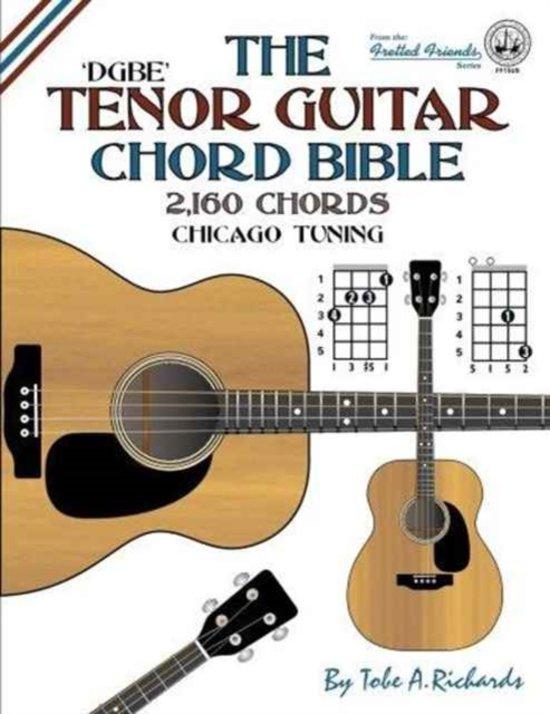 Bol The Tenor Guitar Chord Bible Dgbe Chica Tobe A Richards