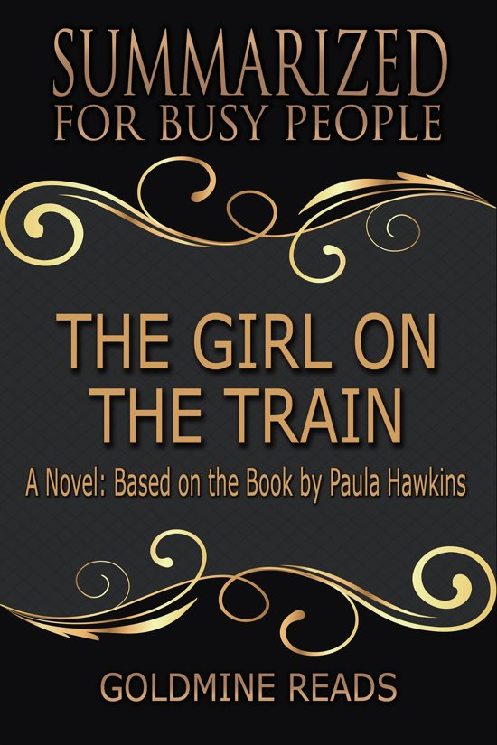 Summary: The Girl on the Train - Summarized for Busy People