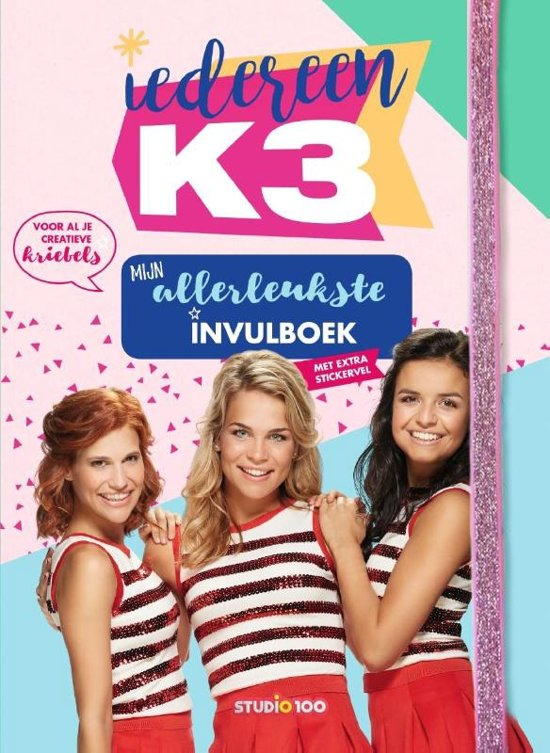 Boek cover Iedereen K3 : Mijn allerleukste invulboek van Gert Verhulst (Hardcover)