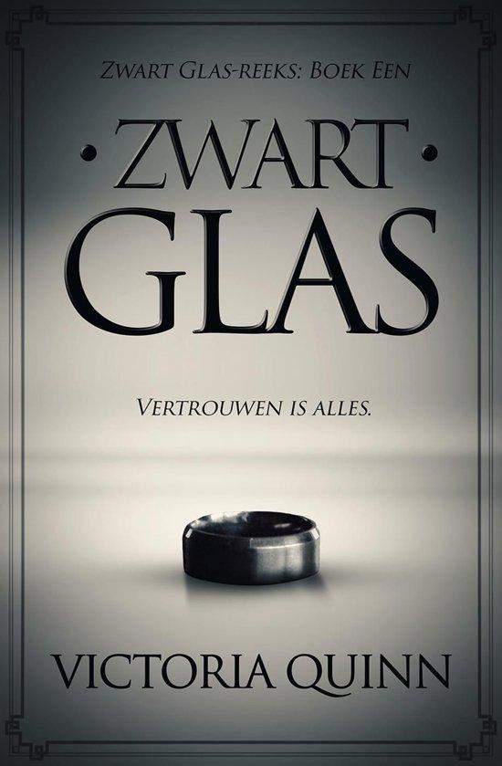 Zwart Glas 1 - Zwart Glas - Victoria Quinn
