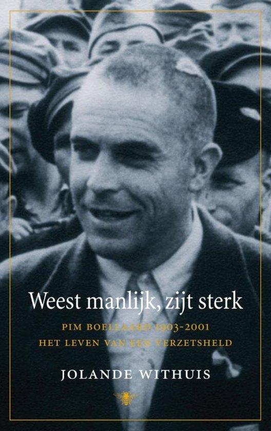 Boek cover Weest manlijk, zijt sterk van Jolande Withuis (Paperback)