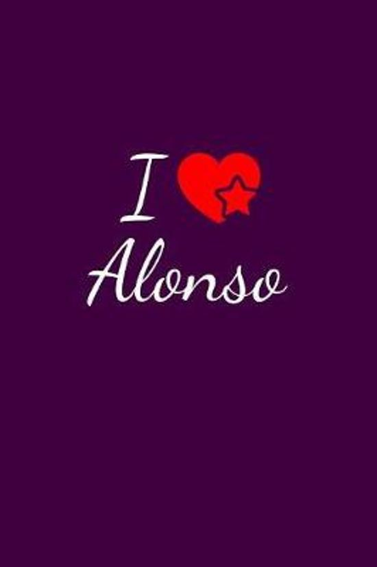 I love Alonso: Notebook / Journal / Diary - 6 x 9 inches (15,24 x 22,86 cm), 150 pages. For everyone who's in love with Alonso.