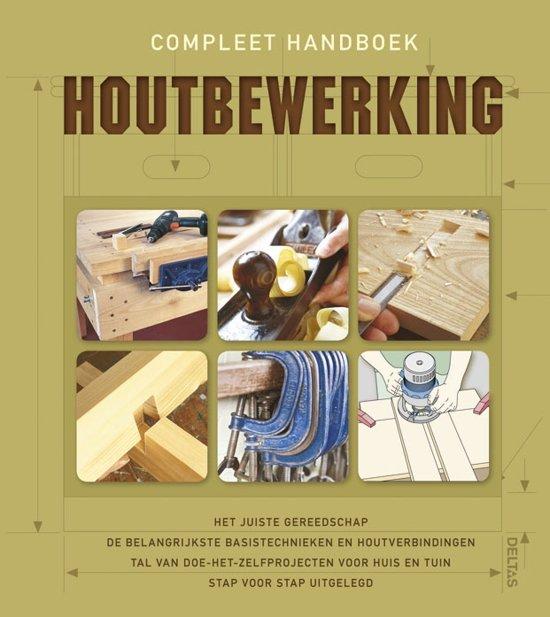 Boek cover Compleet handboek houtbewerking van Deltas (Hardcover)