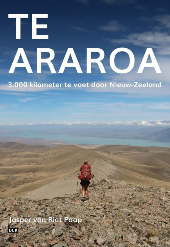Boek cover Te Araroa van Jasper van Riet Paap (Paperback)
